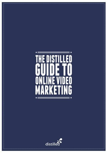 Online video marketing - Distilled