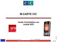 M-CARTE CIC Guide d'installation sur mobile SFR