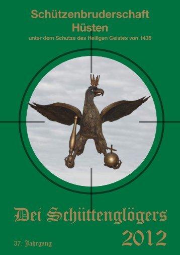 Dei Schüttenglögers - Schützenbruderschaft Hüsten