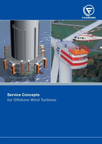 Service Concepts for Offshore Wind Turbines - Fr. Fassmer GmbH ...