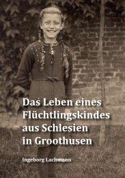 Das Leben eines Flüchtlingskindes aus Schlesien in Groothusen
