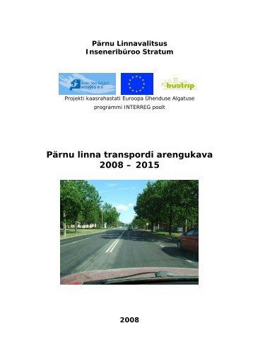 Pärnu linna transpordi arengukava 2008 – 2015
