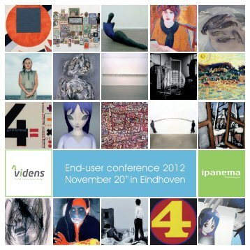 End-user conference 2012 November 20 in Eindhoven - Ipanema ...