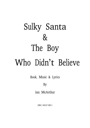 Sulky Santa and the boy who didnt believe - Sample ... - Musicline