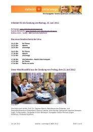 Infoblatt für die Sendung am Montag, 25. Juni 2012 Das neue ...
