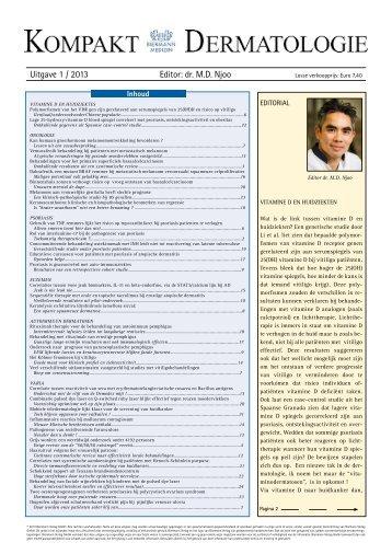 Uitgave 1 / 2013 Editor: dr. M.D. Njoo - Huidarts.com