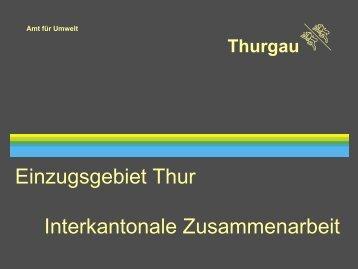 Interkantonales Hochwassermanagement im Einzugsgebiet der Thur