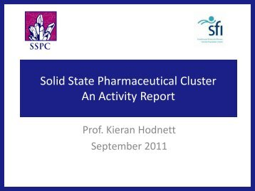 Solid State Pharmaceutical Cluster An Activity Report