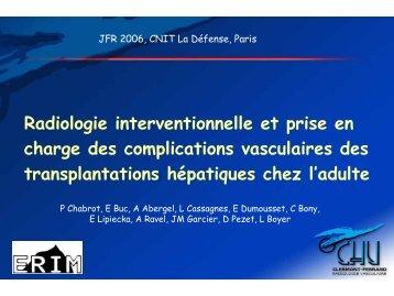 Radiologie interventionnelle et prise en charge des complications ...