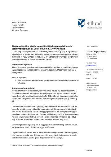 Dispensation til midlertidig byggeplads indenfor ... - Billund Kommune