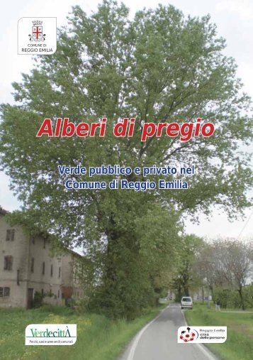 Alberi di pregio - Comune di Reggio Emilia