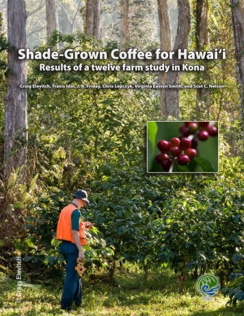 Shade-Grown Coffee for Hawai'i: Results of a ... - Agroforestry Net