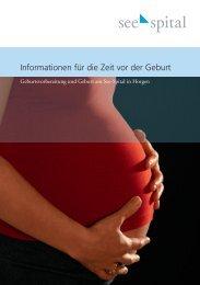 Informationen für die Zeit vor der Geburt - See-Spital