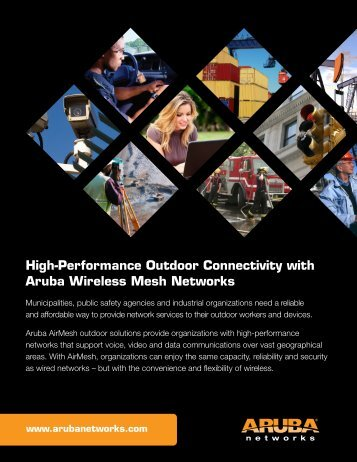 High-Performance Outdoor Connectivity with Aruba Wireless Mesh ...
