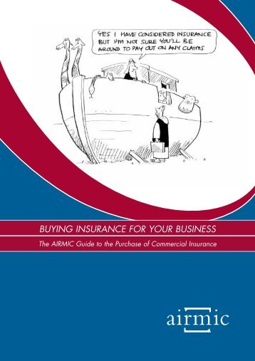 BUYING INSURANCE FOR YOUR BUSINESS - Airmic