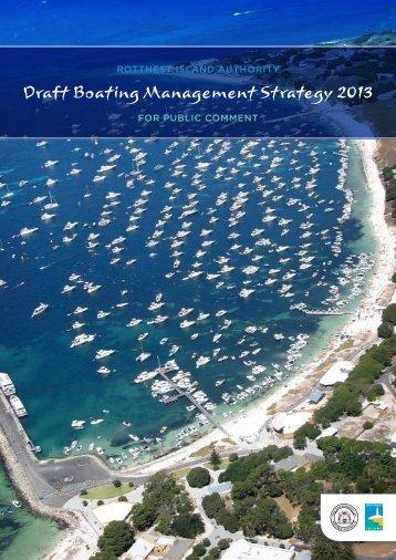 Draft Boating Management Strategy 2013 - Rottnest Island Authority