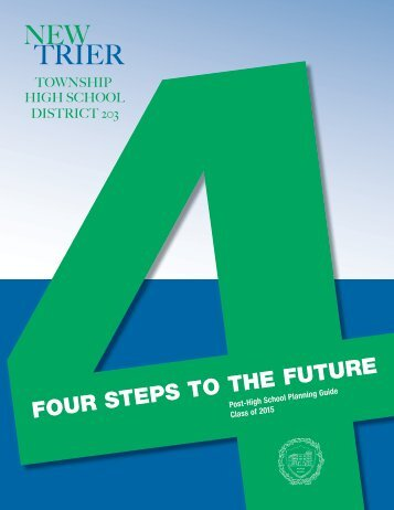 Four Steps to the Future - New Trier Township High School