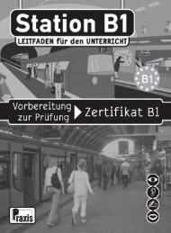 Station B1 Leitfaden für den Unterricht - Praxis