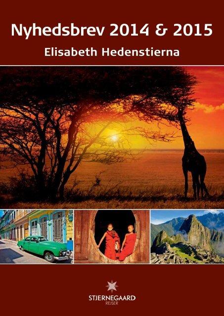 Se Elisabeth nyhedsbrev her - Stjernegaard Rejser