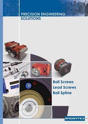 SOLUTIONS Ball Screws Lead Screws Ball Spline - Andantex UK