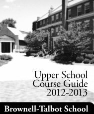 Upper School Course Guide 2012-2013 - Brownell-Talbot School