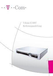Bedienungsanleitung X300T - phpman89.de - Telekom Entertain Blog