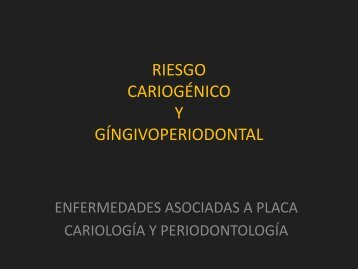 PERFILES DE RIESGO DE CARIES DENTAL