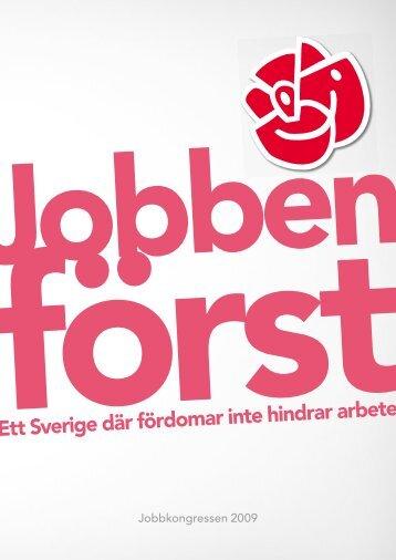 Ett Sverige där fördomar inte hindrar arbete - Socialdemokraterna
