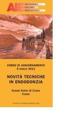NOVITÀ TECNICHE IN ENDODONZIA - Accademia Italiana ...