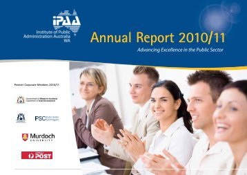 Annual Report 2010/11 - IPAA WA - Institute of Public Administration ...