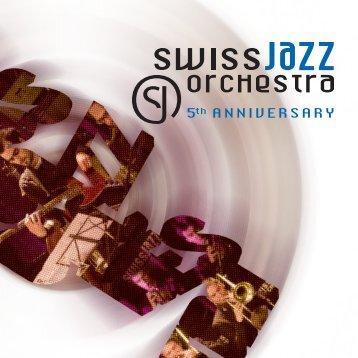 """Geburtstagsschrift """"5 Jahre SJO"""" - Swiss Jazz Orchestra"""