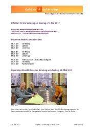 Infoblatt für die Sendung am Montag, 21. Mai 2012 Das neue ...