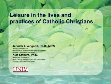 Leisure in the lives and practices of Catholic Christians Jennifer ...