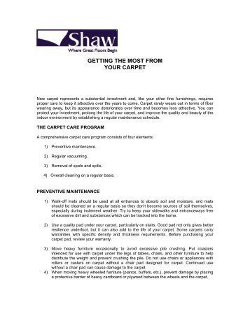 GETTING THE MOST FROM YOUR CARPET - Shaw Floors