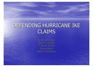 DEFENDING HURRICANE IKE CLAIMS - Cooper & Scully, PC