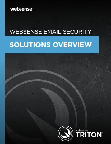 WEBSENSE EMAIL SECURITY SOLUTIONS OVERVIEW