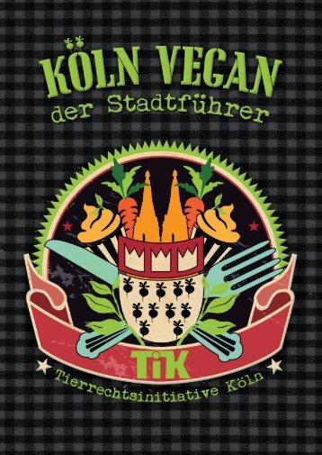 Koeln Vegan - Der Stadtfuehrer