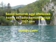 Szolid tumorok agyi áttéteinek kemo- és radio-kemoterápiája 2007 ...