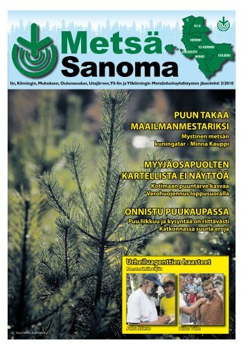 metsäsanoma 2/2010 lokakuu - Pudasjärvi-lehti ja VKK-Media Oy