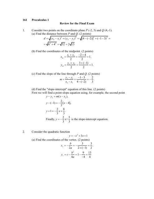 161 Precalculus 1 Review for the Final Exam 1  Consider two points