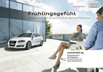 AUTO-FRÜHLING 2011 Mailing - Audi - Garage Weibel, Aarberg