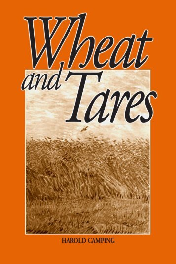 The Wheat and Tares - Refute Camping