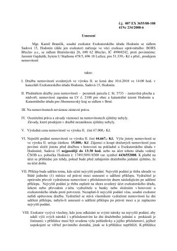 č.j. 007 EX 3655/08-108 41Nc 234/2008-6 Usnesení Mgr. Kamil ...