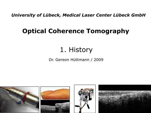 08a Optical Coherence Tomography (OCT) - 1. History 2011