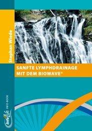 Sanfte Lymphdrainage mit dem BioWave - Selbsthilfe Baklayan