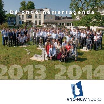 Dé Ondernemersagenda 2013-2014 - VNO-NCW Noord