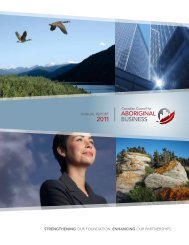 annual rePorT 2011 - Canadian Council for Aboriginal Business