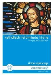 kirche unterwegs / 4. quartal 2005 - Katholisch-Reformierte-Kirche