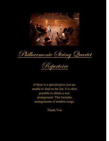 Philharmonic String Quartet Repertoire