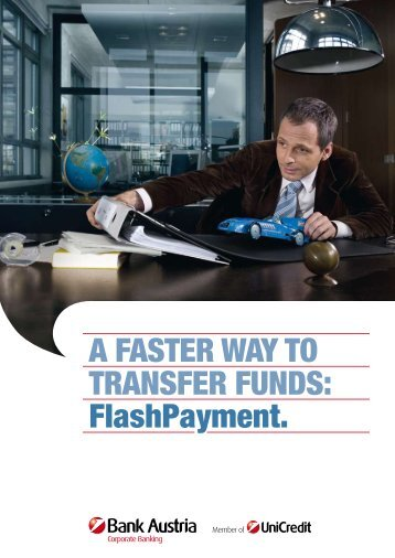 A FASTER WAY TO TRANSFER FUNDS: Flashpayment.